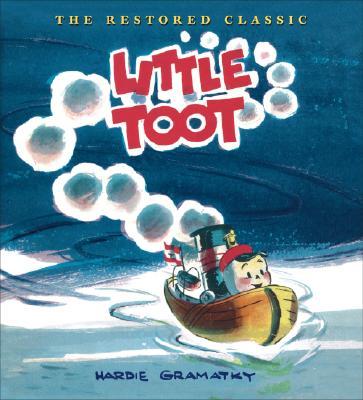 Little Toot By Gramatky, Hardie (ILT)
